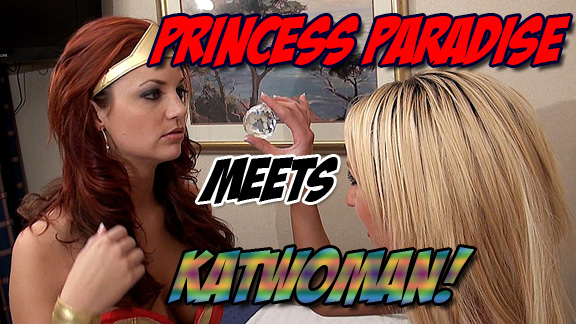 Princess Paradise Meets Katwoman