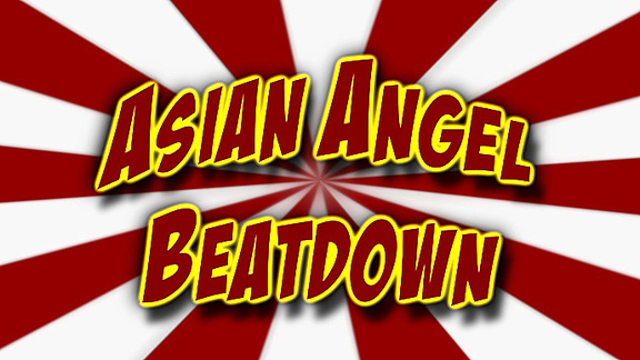 Asian Angel Beatdown!