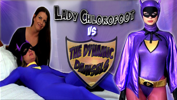 Lady Chlorofoot vs. The Dynamic Damsels