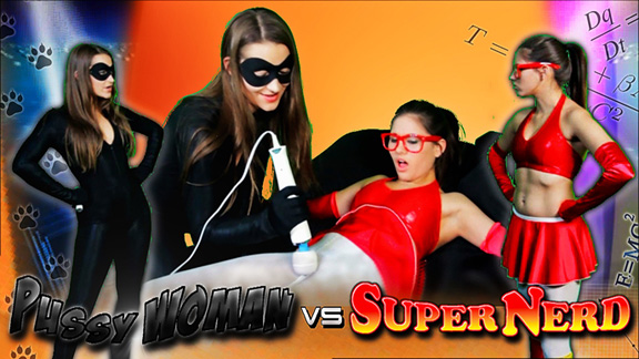 PussyWoman vs. SuperNerd!