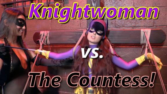 Knightwoman vs. The Countess
