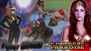 Pussy Woman vs. Princess Paradise!