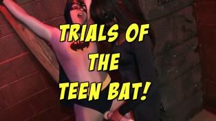 Trials Of The Teen Bat