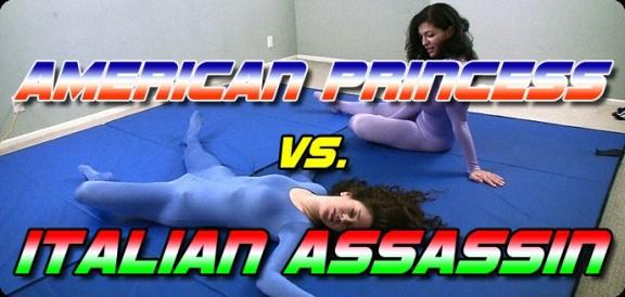 American Princess vs. The Italian Assassin
