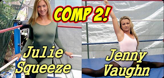 Comp 2 - Julie Squeeze vs. Jenny Vaughn