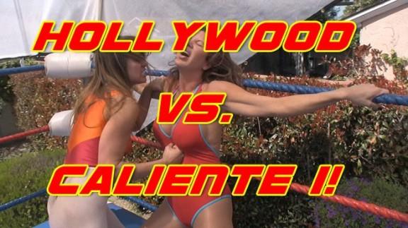 Hollywood vs. Caliente 1