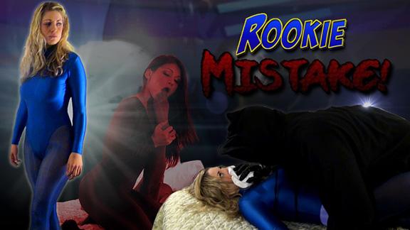 Rookie Mistake!
