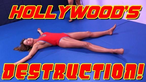 Hollywoods Destruction