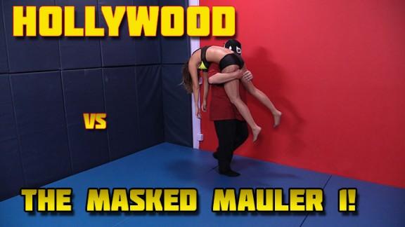 Hollywood vs. Masked Mauler 1